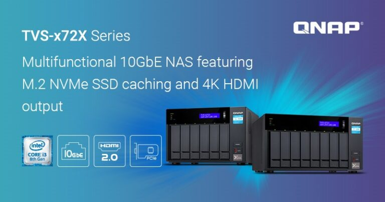 Read more about the article QNAP Launches the Multifunctional TVS-x72X 10GbE NAS with 4K HDMI and M.2 NVMe SSD Support
