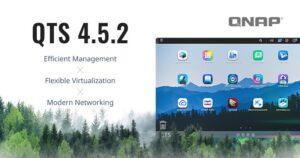 QNAP releases QTS 4.5.2